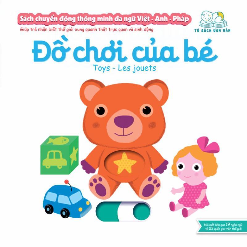 Mua Sách chuyển động thông minh đa ngữ Việt - Anh - Pháp: Đồ chơi của bé – Toys – Les jouets