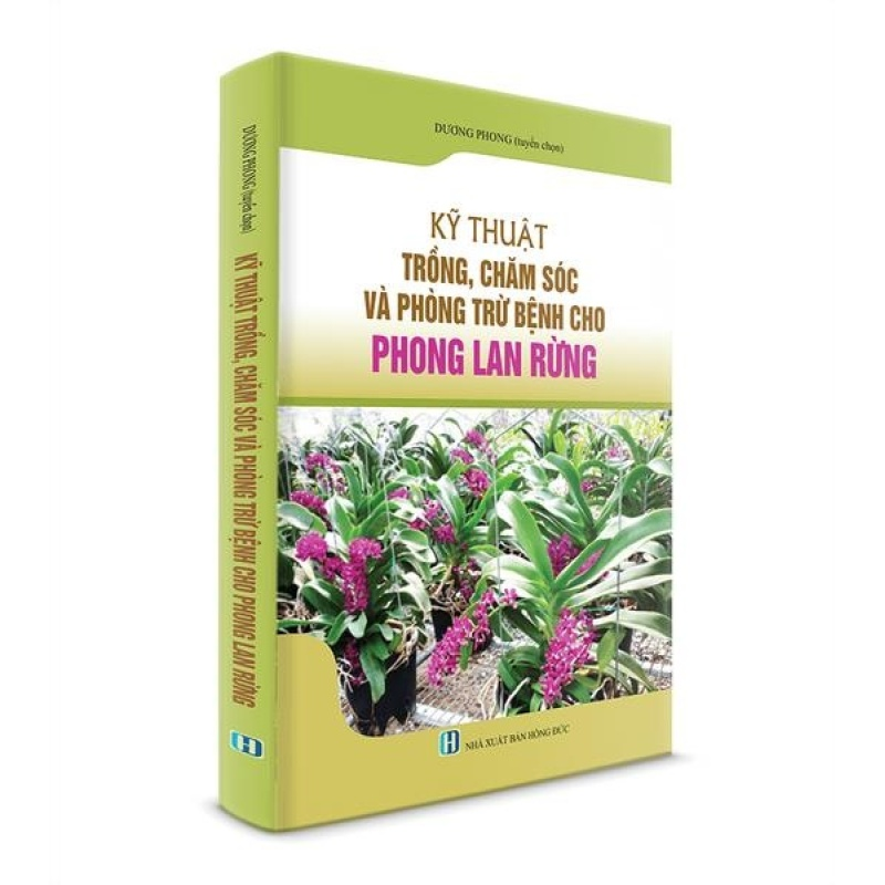 Mua Sách Nông Nghiệp - Kỹ thuật trồng, chăm sóc và phòng bệnh cho Phong Lan Rừng
