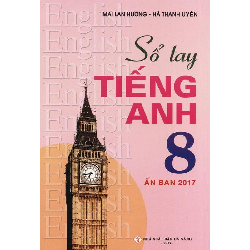 Mua Sổ tay tiếng Anh lớp 8 - Mai Lan Hương (Ấn bản 2017)