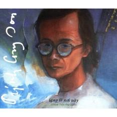 Thái Hòa – Lặng Lẽ Nơi Này – Tình Khúc Trịnh Công Sơn (CD)