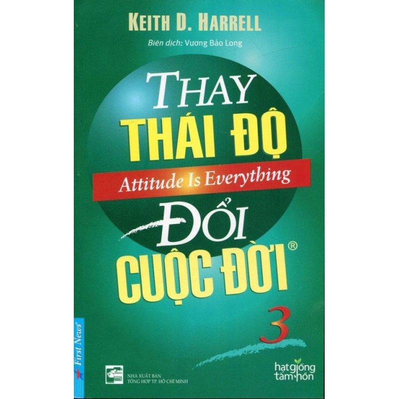 Mua Thay Thái Độ Đổi Cuộc Đời - Tập 3 (Tái Bản 2016) - Vương Bảo Long, Keith D. Harrell