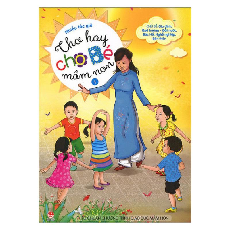 Mua Thơ Hay Cho Bé Mầm Non - Quyển 1 (Tái Bản 2015) - Nhiều Tác Giả
