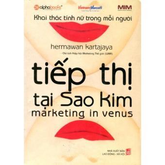 Tiếp Thị Tại Sao Kim - Khai Thác Tính Nữ Trong Mỗi Người