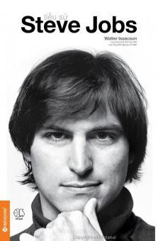 Tiểu Sử Steve Jobs (Bìa Cứng) - Tái Bản 2016 - WalterIsaacson,Nhiều dịch giả