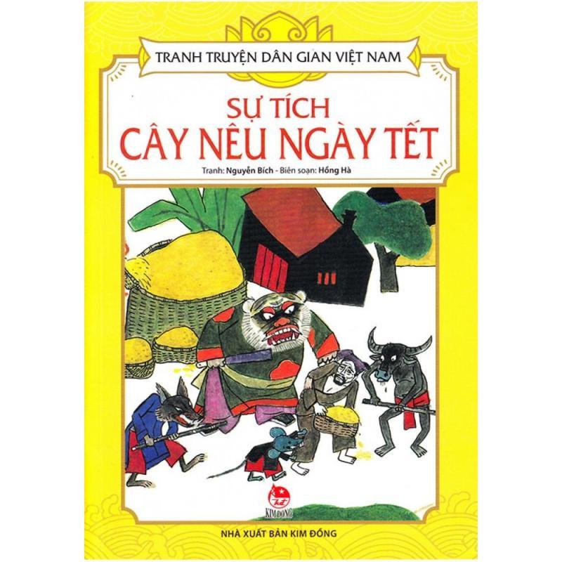 Mua Tranh Truyện Dân Gian Việt Nam - Sự Tích Cây Nêu Ngày Tết