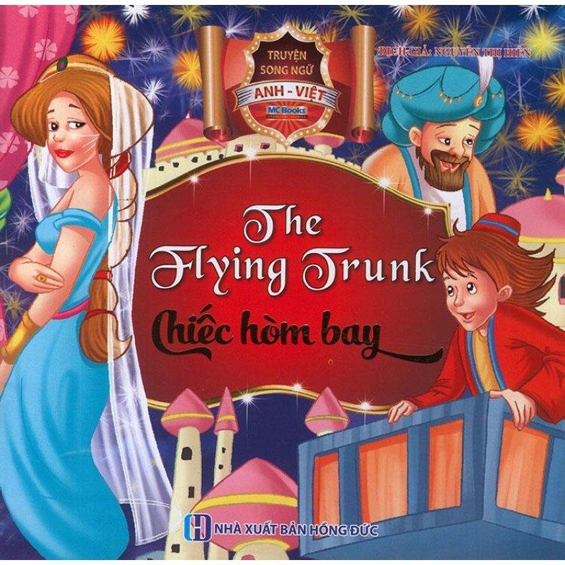 Mua Truyện song ngữ Anh Việt - The flying trunk - Chiếc hòm bay