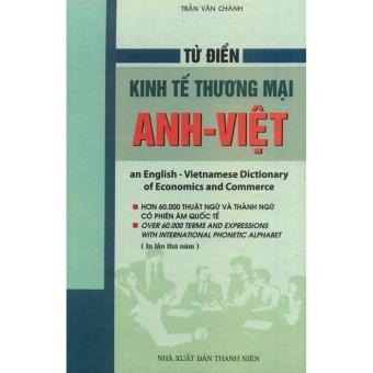 Từ điển kinh tế thương mại Anh - Việt (khổ lớn) (bìa cứng)