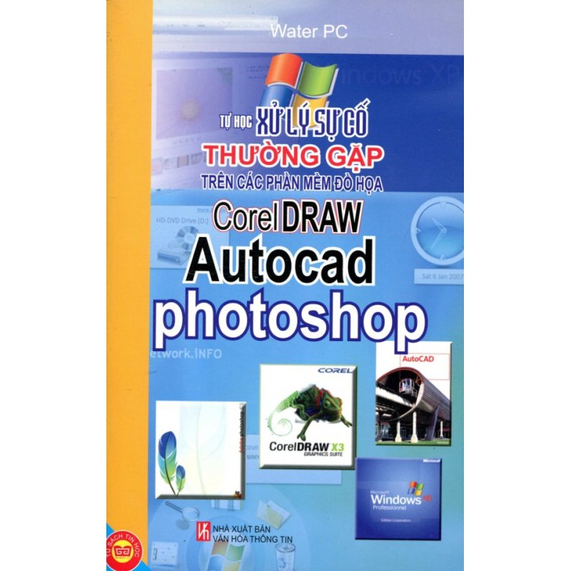 Mua Tự Học Xử Lý Sự Cố Thường Gặp Trên Các Phần Mềm Đồ Họa - Corel Draw - Autocad - Photoshop - Water PC