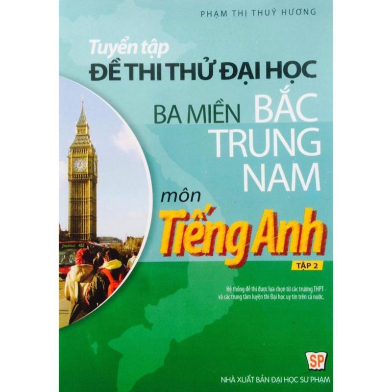 Mua Tuyển Tập Đề Thi Thử Đại Học Ba Miền Bắc Trung Nam Tiếng Anh