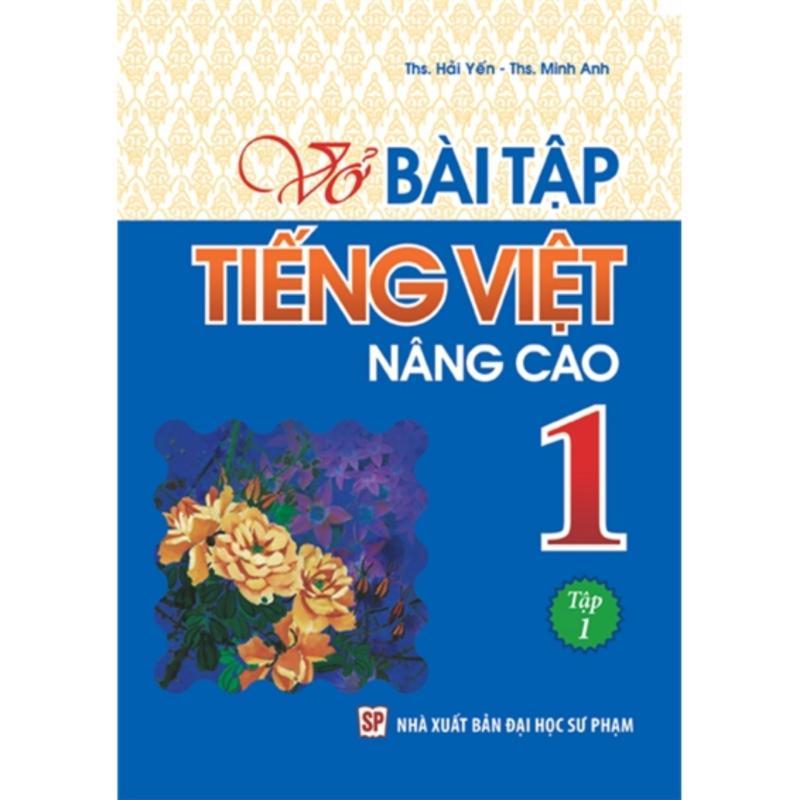 Mua Vở Bài Tập Tiếng Việt Nâng Cao 1 - Tập 1 B27