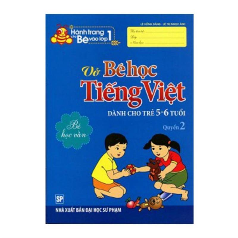 Mua Vở Bé Học Tiếng Việt Dành Cho Trẻ 5-6 Tuổi Q2