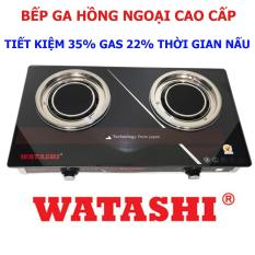 Bếp Gas Hồng Ngoại bếp ga CAO CẤP Tiết Kiệm 35% Gas 22% Thời Gian Nấu WATASHI 596