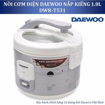 Nồi cơm điện cơ nắp kiếng Daewoo 1.8L DWR-T531