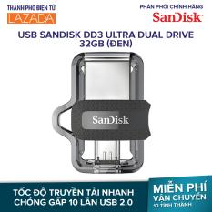 USB SanDisk DD3 Ultra Dual Drive 32GB (Đen) – Hãng phân phối chínhthức