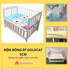 Đệm cho bé – đệm bông ép Goldcat tiêu chuẩn dày 5cm