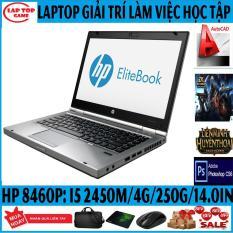 LAPTOP HP Elitebook 8460P (Core i5 2450M, Ram 4G, Ổ 250G, MÀn 14in, Vỏ Nhôm) DÒNG LAPTOP VĂN PHÒNG, GIẢI TRÍ, LÀM VIÊC BỀN BỈ