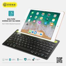 Bàn Phím Bluetooth Titan KB02 (TT-KB02) – Bảo hành 12 tháng 1 đổi 1