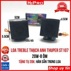 Đôi loa treble thạch anh THUPER ST107 H2Pro 20W-8 ôm, loa siêu treble thạch anh (tặng tụ 20K, đã hàn sẵn trong loa)