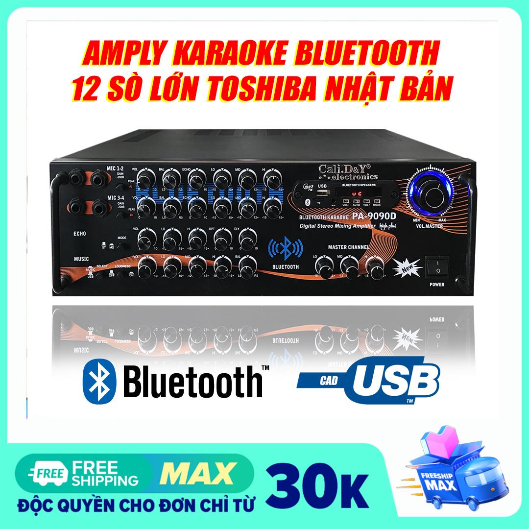 Âm Ly 12 SÒ LỚN kết nối Bluetooth Cali.D&Y PA-9090D , Amply Karaoke Ampli Gia Đình 12 Sò Toshiba Japan kết nối USB Thẻ Nhớ – Tặng Dây Av