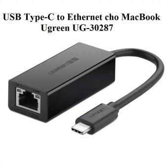 Adapter mạng USB Type-C to Ethernet Ugreen UG-30287 cho Macbook New
