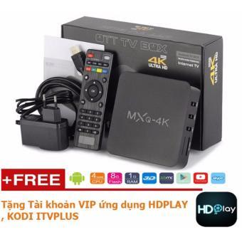 Android box biến tivi 4K thường thành smart tivi - MXQ 4K +Tặng tkHDPLAY , KODI ITVPLUS.