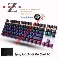 Bảng Báo Giá Bàn Phím Cơ Game Thủ Zero E-Sport 87K Đèn Led 13 Chế Độ Switch blue +Tặng lót chuột thương hiệu Do choi PC