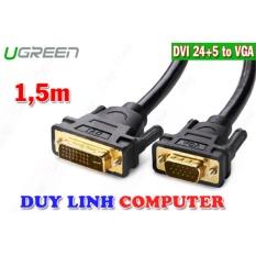 Cáp DVI (24+5) to VGA dài 1.5m Ugreen 11617