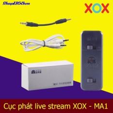Cục phát live stream XOX – MA1