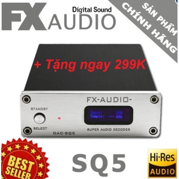 Nơi nào bán DAC giải mã cao cấp FX Audio SQ5 24Bit/192Khz + Tặng ngay 299K. ( Còn hàng)