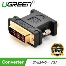 Đầu chuyển đổi DVI 24+5 đực sang VGA (15 chân) cái UGREEN 20122 – Hãng phân phối chính thức