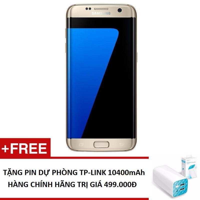 Điện thoại Samsung Galaxy S7 Edge SM-G935 32GB (Hàng nhập khẩu) + Tặng Pin sạc dự phòng TP-Link 10400mha (Hàng chính hãng)