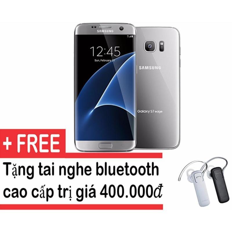 Samsung Galaxy S7 edge 32GB (Bạc) - Hàng nhập khẩu + Tặng tai nghe bluetooth