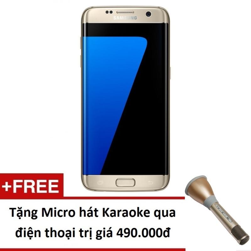 Samsung Galaxy S7 Edge G935 32GB (Vàng) - Hàng nhập khẩu + Tặng Micro hát Karaoke trên điện thoại