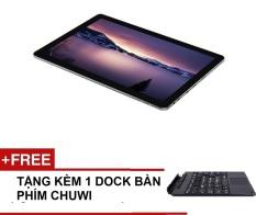Địa Chỉ Bán Tablet 2 in 1 Chuwi Hi10 Pro 10.1inch + Tặng 1 dock bàn phím nhôm + dán cường lực
