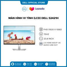 MÀN HÌNH VI TÍNH (LCD) DELL S2421H 23.8 INCH/1920×1080@75Hz/SP/2HDMI/LED/IPS/BẠC(70X9V1)