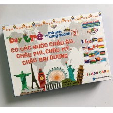Flashcard Dạy trẻ về thế giới xung quanh 3 – Cờ các nước châu Châu Âu, Châu Mỹ, Châu Phi, Châu Đại Dương