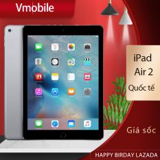 iPad Air 2 chính hãng quốc tế Cấu hình Mạnh vân tay nhạy bảo hành chính hãng Quốc tế bảo hành 6 tháng