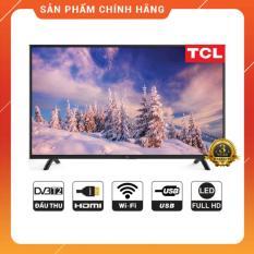 Smart Tivi Led TCL 43 inch Full HD – L43S62 (Đen) Tích hợp DVB-T2, Internet, Wifi