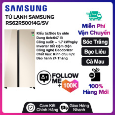 Tủ lạnh Samsung Inverter 647 lít RS62R50014G/SV Miễn phí vận chuyển nội thành Sóc Trăng, Bạc Liêu, Cà Mau