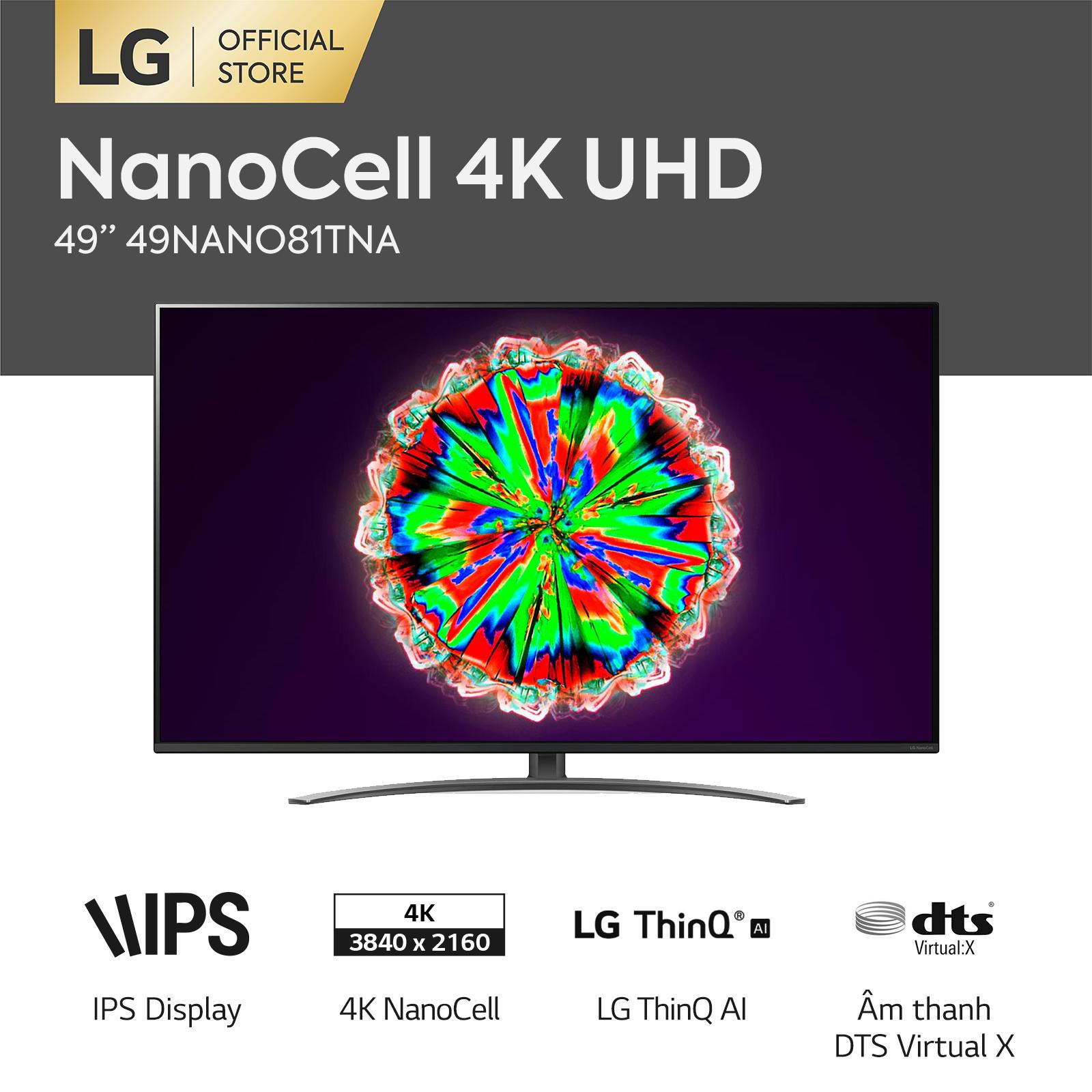 [FREESHIP 500K TOÀN QUỐC] Smart Tivi LG 49 inch 4K NanoCell 49NANO81TNA Model 2020 – Hãng phân phối chính thức
