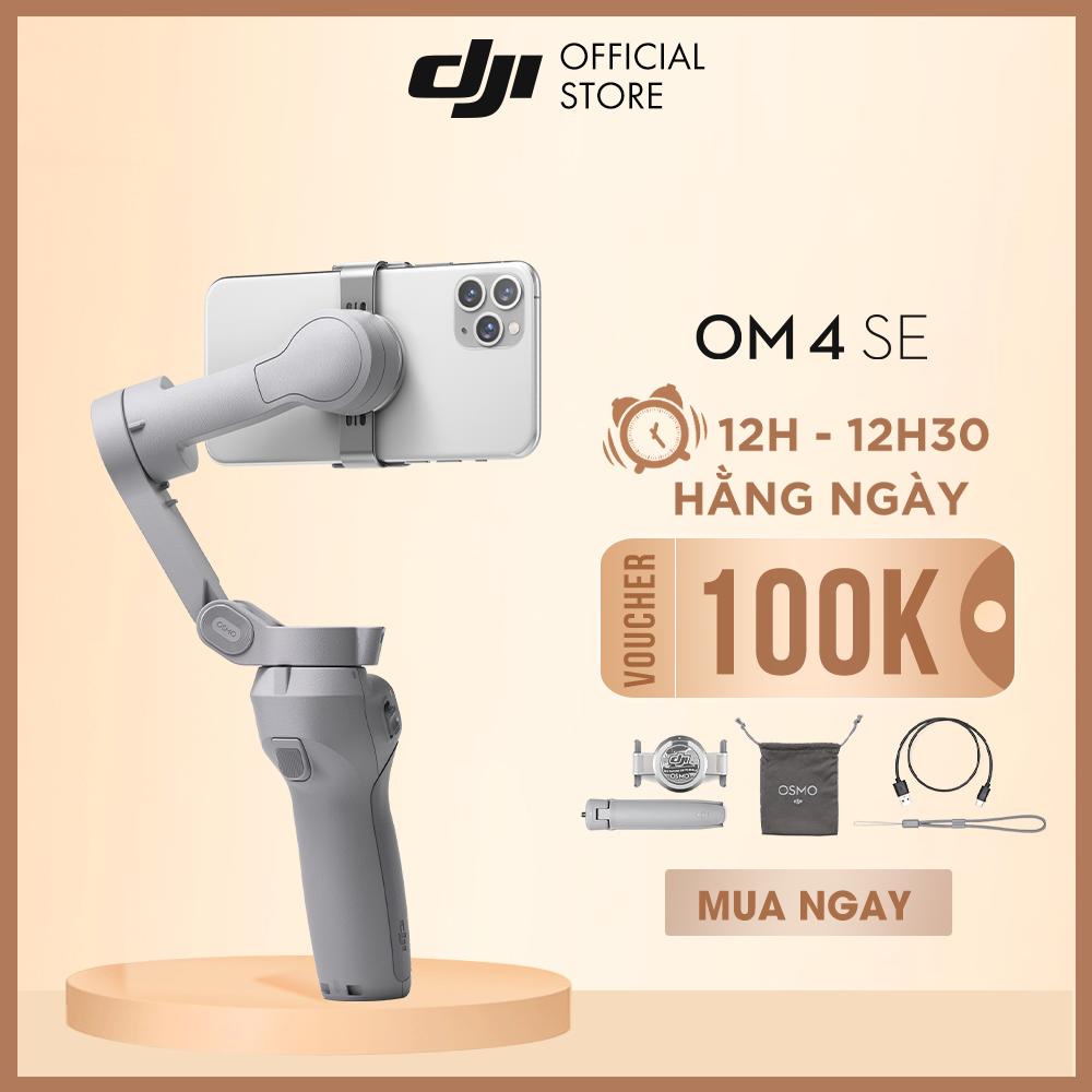 DJI Osmo Mobile 4 SE Tay cầm gimbal chống rung điện thoại Hàng chính hãng