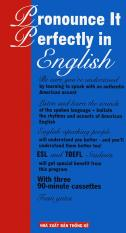 Pronounce it perfectly in English – Jean Yates (kèm 4 CD)