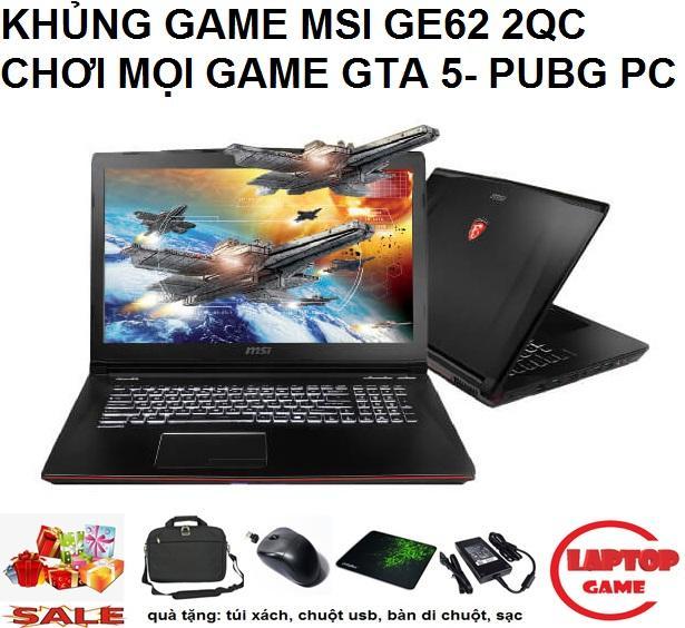 (KHỦNG GAME GIẢM GIÁ) MSI GE62 2QC (Core i5-4210H,VGA GTX 960M, RAM 8GB, HDD 500G, 15.6 inch Full HD 1920*1080...