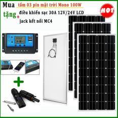 Combo 03 Tấm pin mặt trời Mono 100w tặng điều khiển sạc 30A + Jack MC4