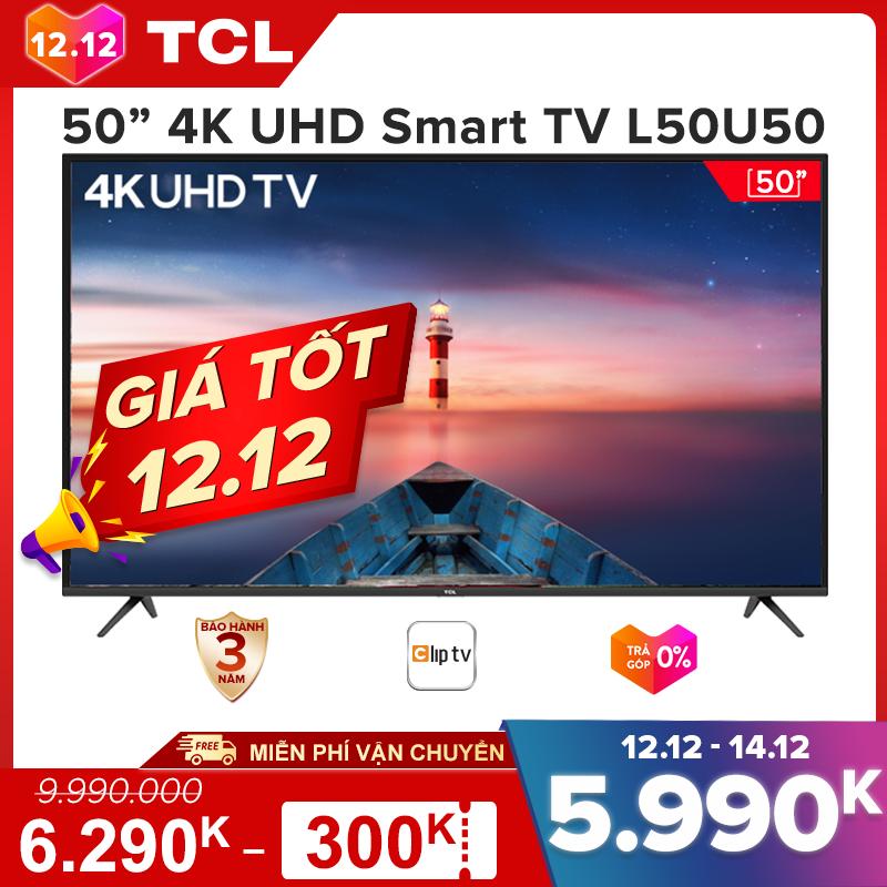 【Click săn iPhone 12】Smart TV 50 inch TCL 4K UHD wifi. – L50U50 – HDR, Micro Dimming, Dolby, T-cast – Tivi giá rẻ chất lượng – Bảo hành 3 năm.