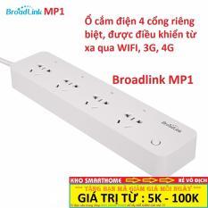 Ổ cắm điện 4 cổng Broadlink MP1, điều khiển từ xa qua WIFI, 3G, 4G