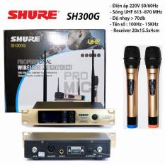 ( SALE 50% ) Micro không dây SHURE SH 300G chuyên AMPLY -Bộ 2 Micro kèm Đầu Thu karaoke gia đình giá rẻ , dàn karaoke gia đình chuyên nghiệp , chống hú chống rè BẢO HÀNH 12 THÁNG