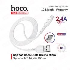 Cáp sạc nhanh và truyền dữ liệu Hoco DU01 USB to Micro sạc nhanh 2.4A dây dẻo đầu sạc chống đứt dài 100cm
