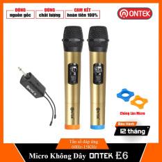 Bộ Micro Không dây Cao cấp ONTEK E6, Chuyên cho loa kéo & amply – Bảo hành 12 Tháng (2 mic)