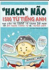 ( TẶNG EBOOK SÁCH MÀU VÀ AUDIO NGHE ) -SÁCH – Hack Não 1500 Từ Tiếng Anh 2018 _ Bìa Màu, Bản In Đen Trắng